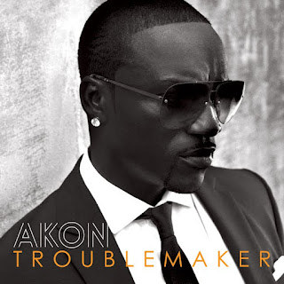 Troublemaker Akon Lyrics explodelyrics