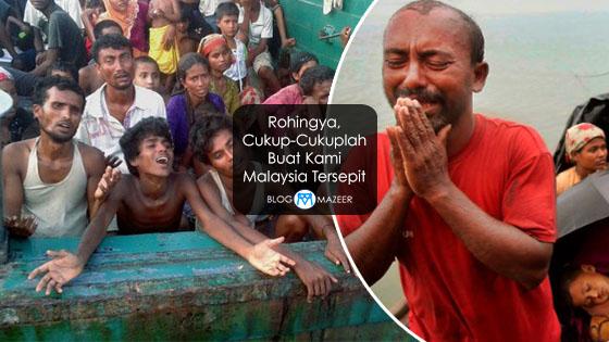 Rohingya, Cukup-Cukuplah Buat Kami Malaysia Tersepit