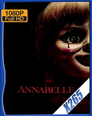 Annabelle [2014] [Latino] [1080P] [X265] [10Bits][ChrisHD]