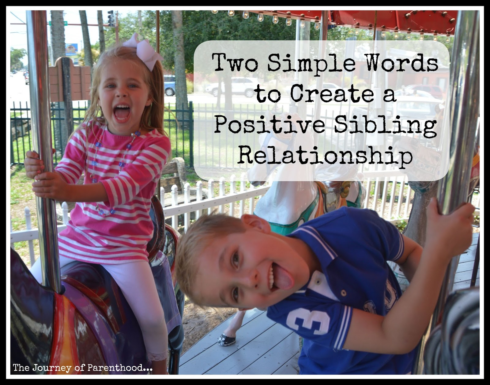 Two Simple Words to Create a Positive Sibling Relationship