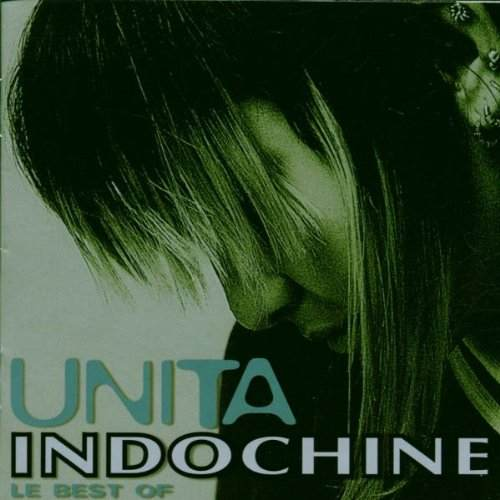 CD - Unita : Le Best Of - Indochine