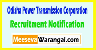 OPTCL (Odisha Power Transmission Corporation Limited) Recruitment Notification 2017