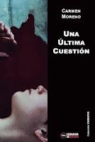 """Portada del libro """"Una última cuestión"""", de Carmen Moreno"""