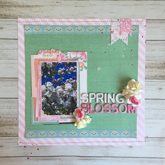 Spring Blossom || Scrapbook Layout || First Edition 'Sweet Nothings'