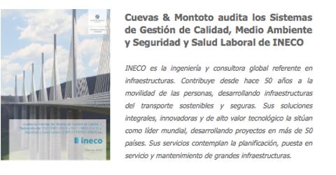 Trabajo contratado por INECO por el que auditaremos sus Sistemas de Gestión de Calidad, Medioambiente y Seguridad y Salud conforme a las normas ISO 9001:2015 (Calidad), ISO 14001:2015 (Medio Ambiente) e ISO 45001:2018 (Seguridad y Salud Laboral).