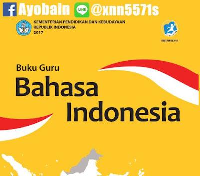 Download Buku Guru Bhs Indonesia SMA / SMK / MA / MAK Kelas X Kurikulum 2013 Revisi (GRATIS)