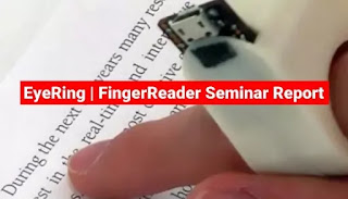 EyeRing FingerReader seminar report