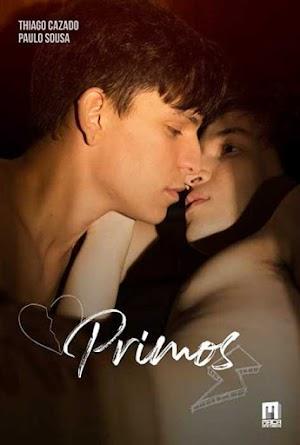 Primos - PELICULA GAY - Brasil - 2019