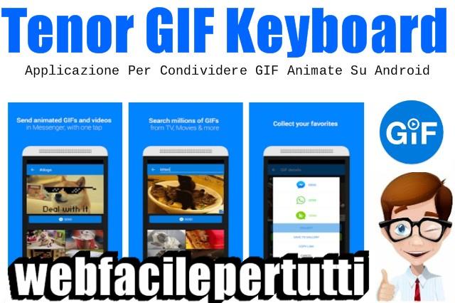Tenor GIF Keyboard | Applicazione Per Condividere GIF Animate Su Android