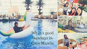 What's good Sundays in Cove Manila: Sunday Brunch and Pool Party