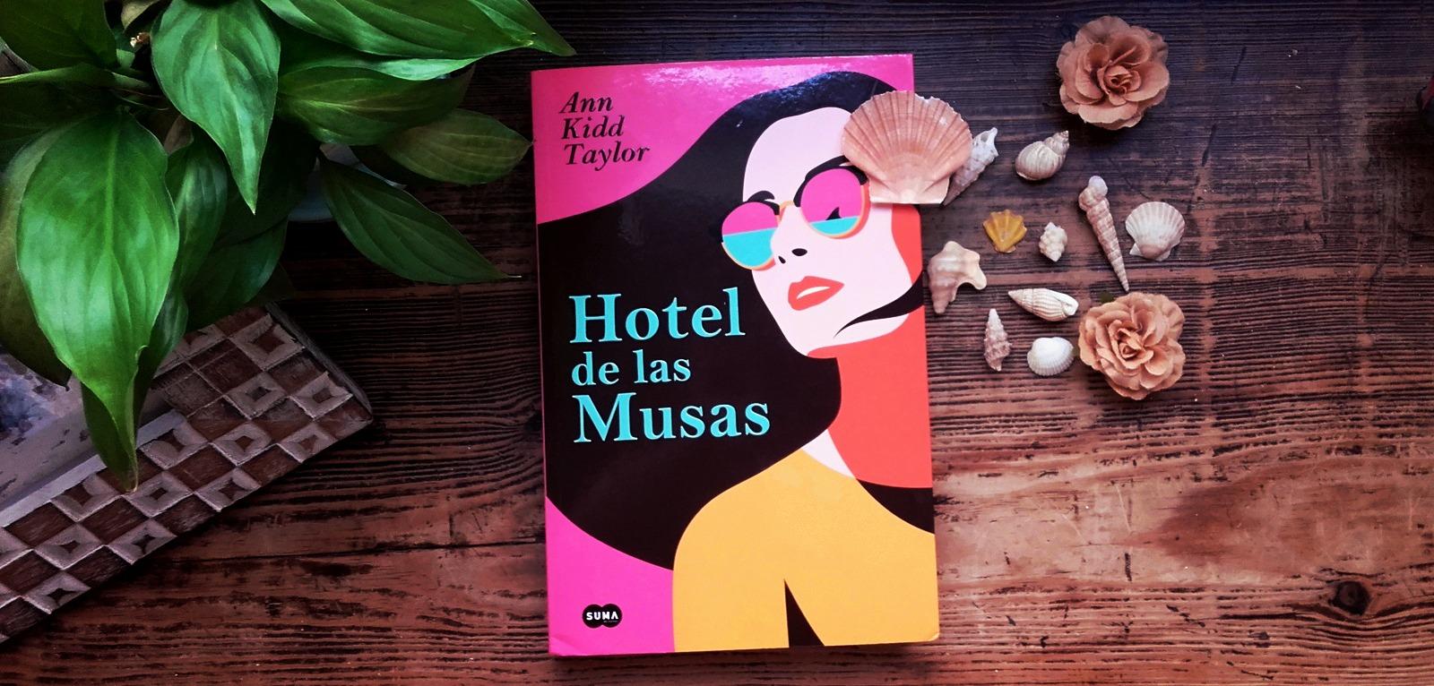 Hotel de las Musas · Ann Kidd Taylor