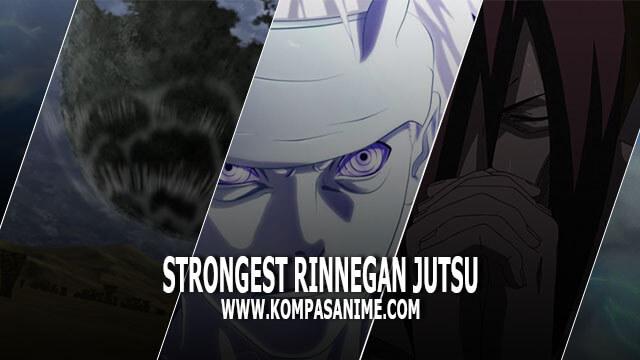 10 Jutsu Rinnegan Terkuat dalam Serial Naruto