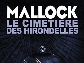Chroniques barbares, tome 3 : Le Cimetière des hirondelles de Mallock