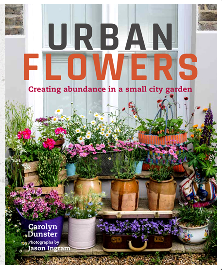 Cover of book 'Urban Flowers' by Carolyn Dunser and Jason Ingram.