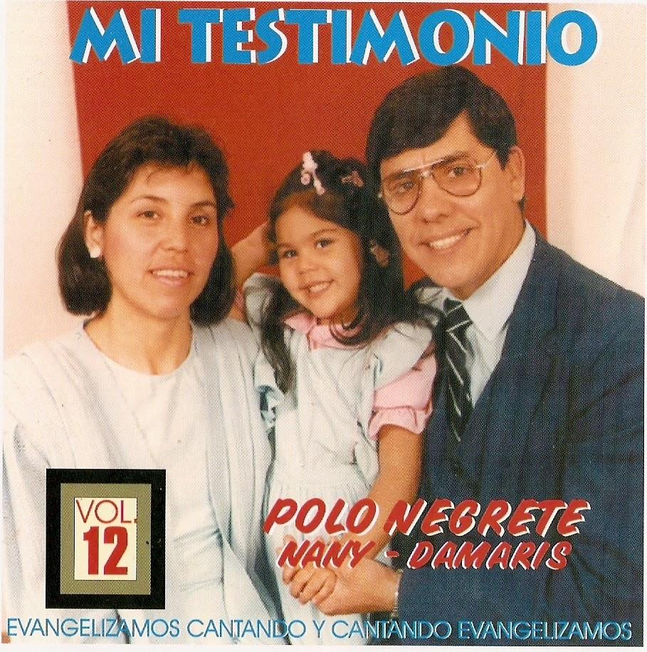 Polo Negrete-Vol 12-Mi Testimonio-