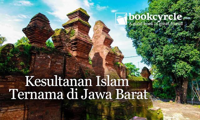 Kesultanan Islam Ternama di Jawa Barat