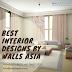 Best Interior Designs by Walls Asia