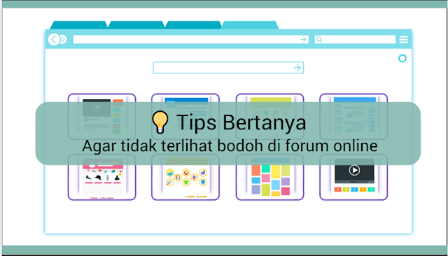 Tips Bertanya di Forum Online