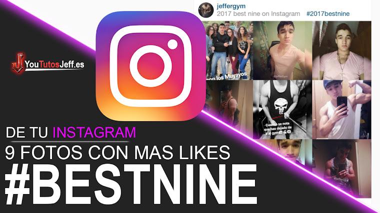 Hacer Instagram BestNine de 2017 - Tus Fotos con mas Likes del Año