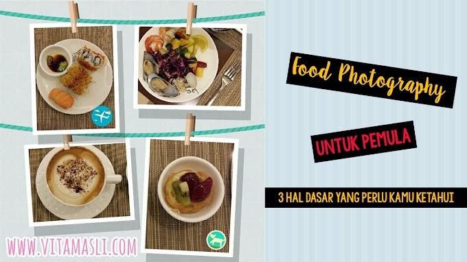 Tips Food Photography Untuk Pemula