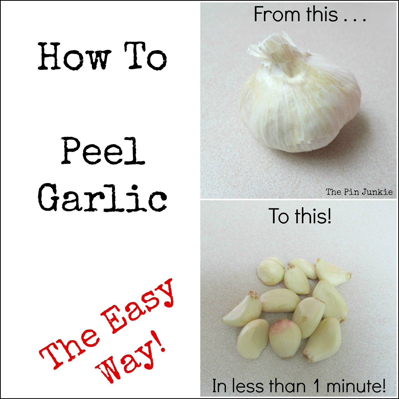 How To Peel Garlic The Easy Way