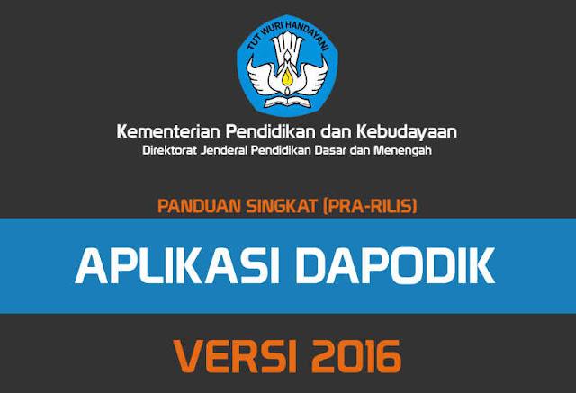 PANDUAN SINGKAT DAN FITUR APLIKASI DAPODIK VERSI 2016 VERSI PDF