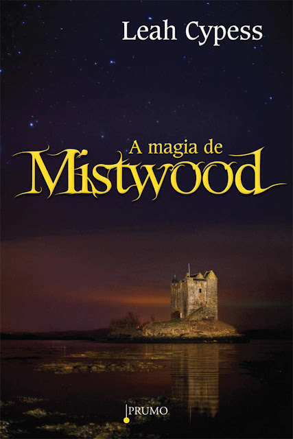A Magia de Mistwood Leah Cypess