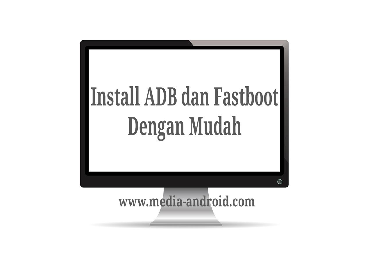 Install-adb-dan-fastboot