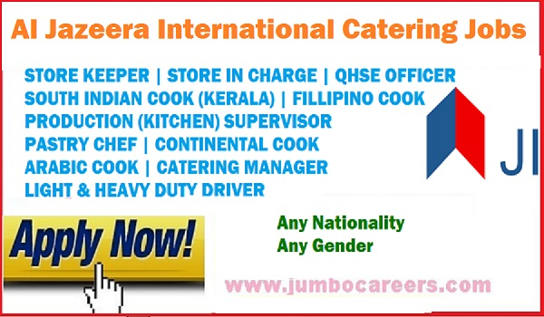 Al Jazeera International Catering jobs Abu Dhabi, New and fresh jobs in UAE,