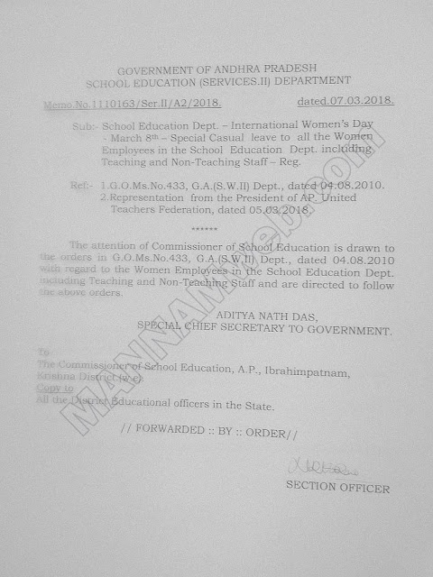 AP Govt.Memo Dated:7/3/18,  International Women's Day - March 8. - Special Casual leave to all the Women  Employees in the School Education Dept. incltiding:- Teaching and Non-Teaching Staff -
