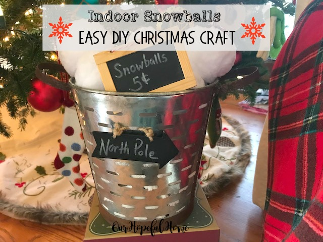 indoor snowballs olive bucket chalkboard sign Christmas tree