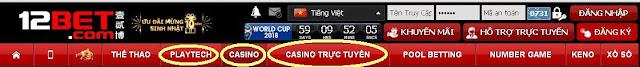 Hệ thống casino tại nhà cái 12bet