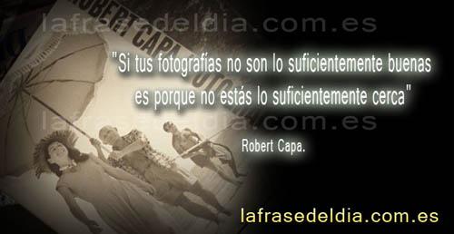 Frases famosas de Robert Capa
