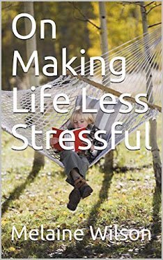 ON MAKING LIFE LESS STRESSFUL