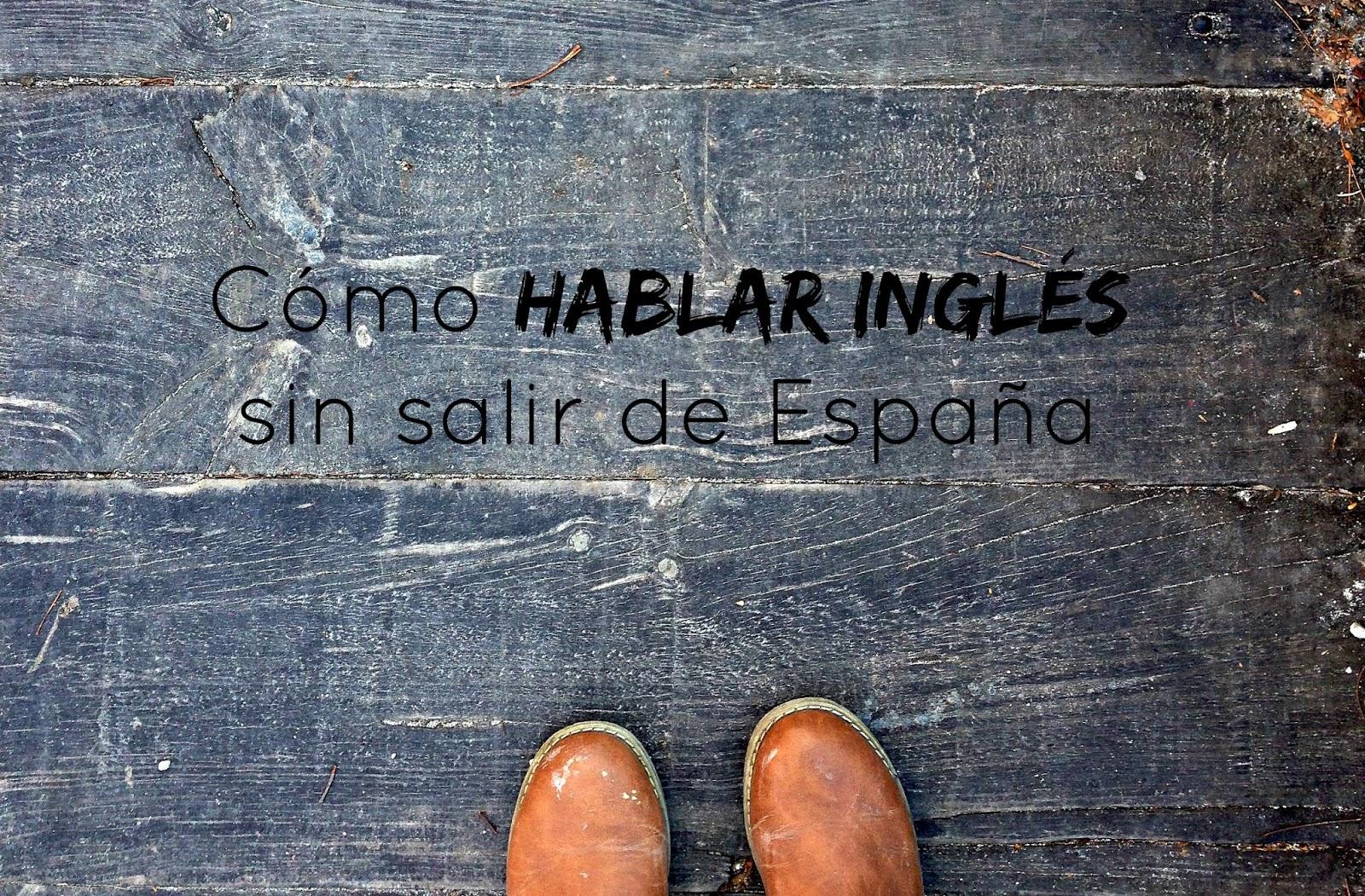 http://mediasytintas.blogspot.com/2015/04/hablar-ingles-sin-salir-de-espana.html