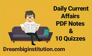 Daily Current Affairs & Quizzes With Top Headlines (21-8-18)