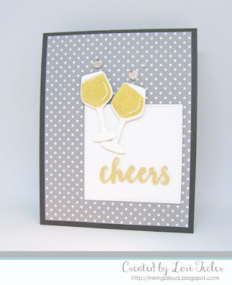 Cheers card-designed by Lori Tecler/Inking Aloud-stamps from Reverse Confetti
