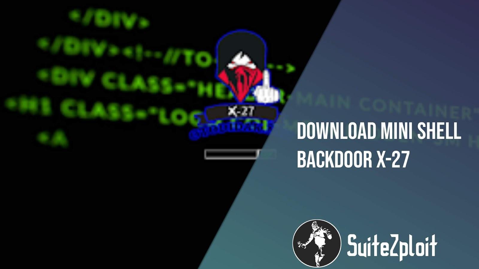 Download Mini Shell Backdoor X-27 - Fiture Login & Logout