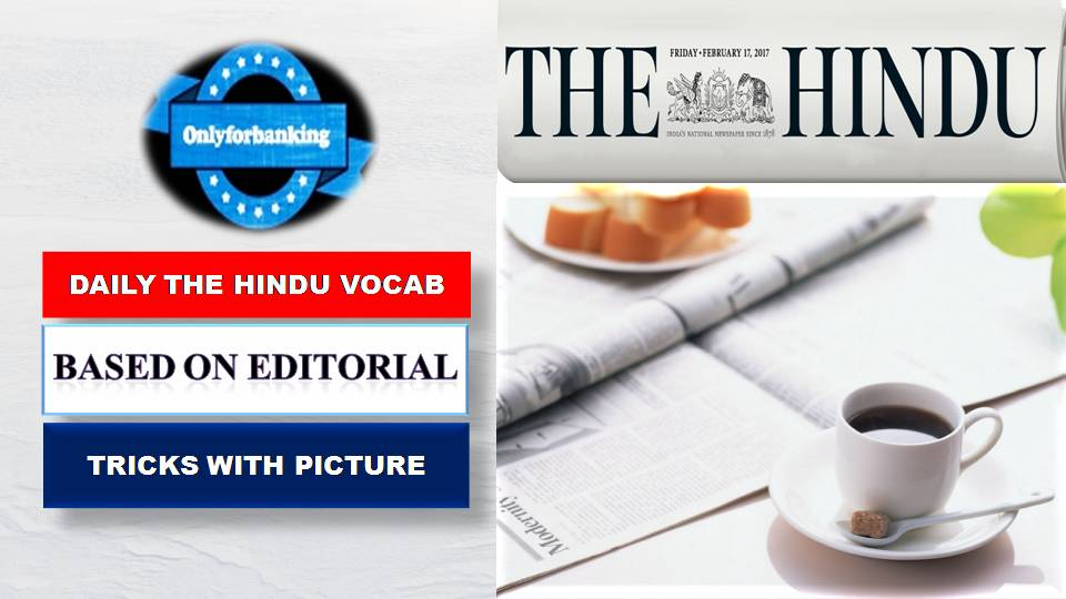 DAILY THE HINDU DIGITAL VOCAB : 21 MAY - ONLY FOR BANKING