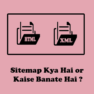 Sitemap Kya Hai or Kaise Banate Hai ?