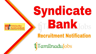 Syndicate Bank Recruitment 2019, Syndicate Bank Recruitment Notification 2019, Latest Syndicate Bank Recruitment update