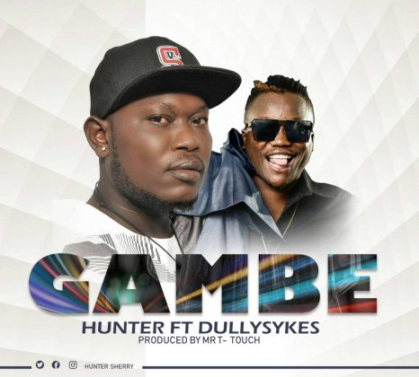 Download Mp3 | Huntef ft Dully Sykes - Gambe
