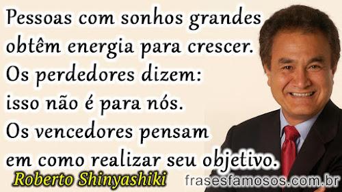 Frases Curtas de Roberto Shinyashiki