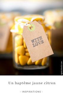 inspirations et idées pour organiser un baptême en jaune citron blog unjourmonprinceviendra26.com