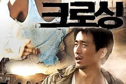 Crossing / Keurosing / 크로싱 (2008) - Korean Drama Movie