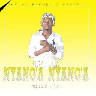 Download Audio | Ngajupa - Nyang'a Nyang'a (Singeli)