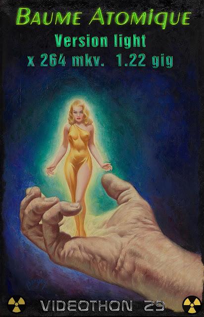 https://multiup.org/download/e378ba06e240f631123351d322fa107a/VIDEOTHON_29_Baume_Atomique-_light.mkv