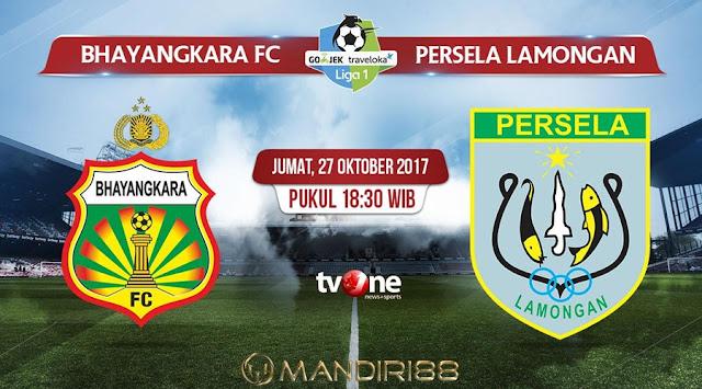 Prediksi Bola : Bhayangkara FC vs Persela Lamongan , Jumat 27 Oktober 2017 Pukul 18.30 WIB @ TVONE