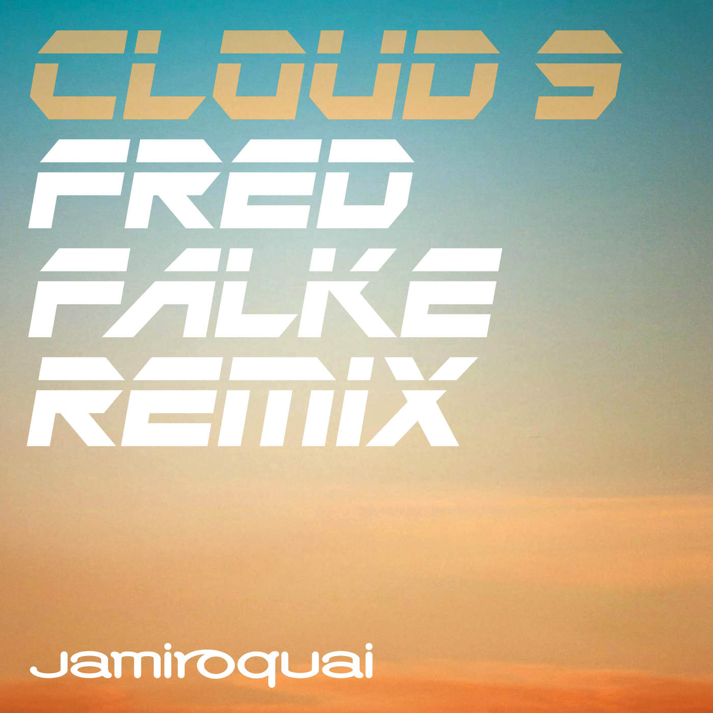 Jamiroquai - Cloud 9 (Fred Falke Remix) - Single Cover