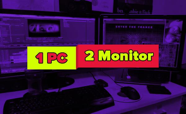 Cara Menghubungkan 1 PC dengan 2 Monitor pada Windows 10